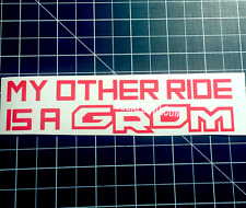 My Other Ride is a Grom Decal - Honda Sticker MSX Vinyl Graphic moped ruckus