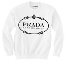 PRADA MADE ME DO IT