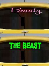 Beauty ~ The BEAST ~ Auto Decal:  Beauty (Pink), The Beast (Lime Green) qty 2