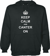KEEP CALM AND CANTER ON HOODIE HOODY ADULT & KID'S SIZES 12 COLOURS