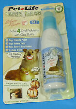 New Unopened   Pet Z Life  Complete Oral Care     4 oz   Salmon  Flavor  Gel