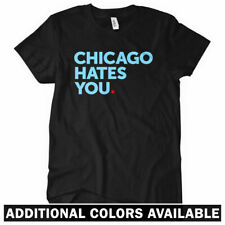 Chicago Hates You Women's T-shirt - Bulls Bears Chi-Town Sports IL US - S to 2XL
