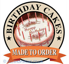 BIRTHDAY CAKES MADE TO ORDER shop Sign Window sticker Cafe Restaurant decal