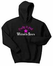 HORSE HOODIE SWEAT SHIRT PRETTY IN PINK WICKED IN SPURS PONY COWGIRL EQUESTRIAN