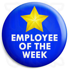 Employee of the Week - 25mm Work Award Button Badge with Fridge Magnet Option
