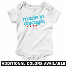 Made in Chicago One Piece - Chi-Town Illinois Baby Infant Creeper Romper NB-24M