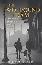 THE TWO POUND TRAM, WILLIAM NEWTON, Used; Very Good Book
