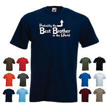 'Probably the Best Brother in the World' Funny Birthday Gift Idea T-shirt