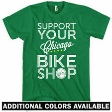 Support Your Chicago Bike Shop T-shirt - Cycling Cyclist Bicycle IL - Men S-4XL