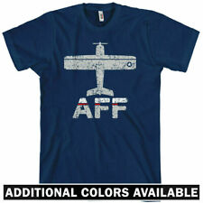 Fly AFF Air Force T-shirt - USAF Jet Fighter Pilot Airplane Military - Men S-4XL