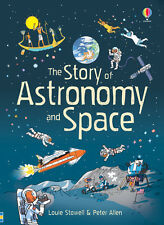 The Story of Astronomy and Space ' Stowell, Louie