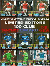MATCH ATTAX EXTRA 2015/16 100 CLUB / LIMITED EDITIONS / HAT TRICK HERO CARDS