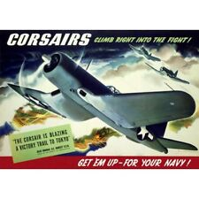WWII Navy Ad Corsairs Climb Right Into The Fight! Airplanes Vintage-Style Poster