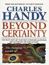 Beyond Certainty: Changing World of Organisations (Arrow business books), Handy,