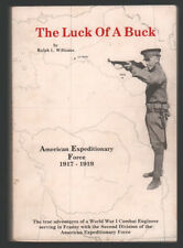 The Luck of a Buck: American Expeditionary Force 1917-1919