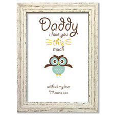 Love you this much OWL Fathers Day Daddy Personalised Gift print or framed #13