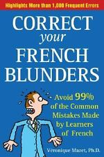 Correct Your French Blunders - NEW - Véronique Mazet