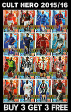 2015/16 MATCH ATTAX CHOOSE YOUR CULT HERO CARDS - BUY 3 GET 3, BUY 4 GET 5 FREE