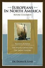 Europeans in North America Before Columbus by Duane R. Lund (2006, Paperback)