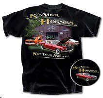 Run Your Horses Not Your Mouth Ford Mustang Men's Official Licensed T shirt