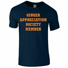 Ginger Appreciation Society Member Mens Funny Novelty Gift T-Shirt Top Fathers