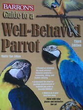 NEW bird BOOK  how to deal with PARROTS behaviour GUIDE TO A WELL BEHAVED PARROT