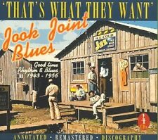 'That's What They Want' Jook Joint Blues: Good Time Rhythm & Blues 1943-1956 [Re