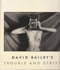 David Bailey's Trouble and Strife : David Bailey