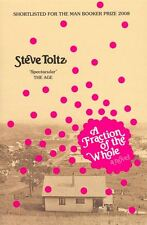 Fraction Of The Whole A - Toltz Steve - Paperback - NEW - Book