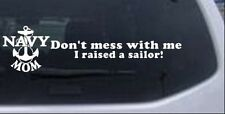 Navy Mom Dont Mess With Me Car or Truck Window Laptop Decal Sticker 5X19