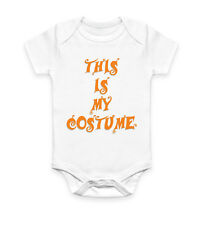 This Is My Halloween Costume Funny Outfit Parody Vest Baby Grow Bodysuit Infant