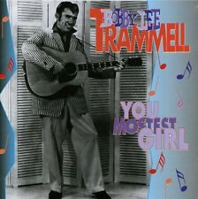 BOBBY LEE TRAMMELL - You Mostest Girl - CD ** Brand New **