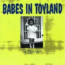 BABES IN TOYLAND - To Mother - CD ** Like New - Mint **