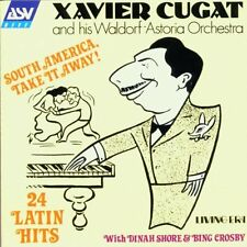 XAVIER CUGAT - South America Take It Away: 24 Latin Hits - CD ** Brand New **
