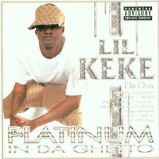 LIL KEKE - Platinum in Da Ghetto - CD ** Brand New **
