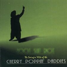 CHERRY POPPIN' DADDIES - Zoot Suit Riot:  The Swingin' Hits of the Cherry Poppin