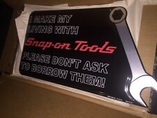 New Snap On tools man cave sign I MAKE MY LIVING W SNAP ON TOOLS LOT OF 3
