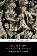 The History of the Decline and Fall of the Roman Empire :Vol. 2 by Edward Gibbon