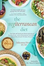 The Vegiterranean Diet : Indulge in Your Favorite Mediterranean Cuisine for Opti
