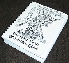 Paintball Field Operators Guide Book - 	Guy D Cooper (Author)