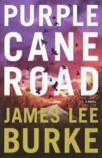 Dave Robicheaux: Purple Cane Road by James Lee Burke (2000, Hardcover)