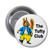 The Tufty Club Pin Button Badge 25mm, 38mm, 45mm, 58mm or 77mm
