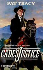Cade's Justice by Pat Tracy (1997, Paperback, New)