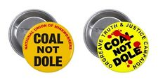 COAL NOT DOLE, The Miners Strike Novelty Pin / Button Badge, 1984/1985 Thatcher