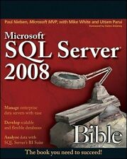 Microsoft SQL Server 2008 Bible (Bible) by Paul Nielsen.
