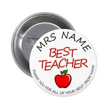 Personalised BEST TEACHER Pin / Button Badge 25mm, 38mm, 45mm, 58mm, 77mm