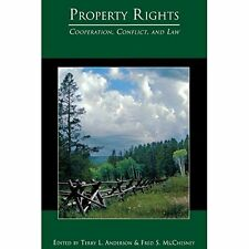 Property Rights Terry L. Anderson, Fred S. McChesney Paperback 9780691099989