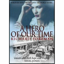 A Hero Our Time Foreman Historical fiction Endeavour Ink Paperback 9781911445265