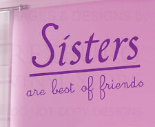 Wall Sticker Decal Quote Vinyl Lettering Sisters Best Friends Girl's Room K01