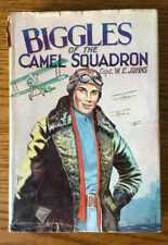 CAPTAIN W. E. JOHNS Biggles of the Camel Squadron 1st Edition Hardcover
